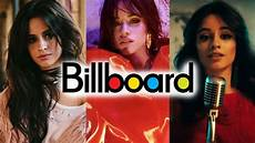 Camila Cabello Chart History Camila Cabello Billboard Chart History Youtube