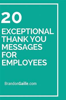 Employee Thank You Notes 20 Exceptional Thank You Messages For Employees Messages