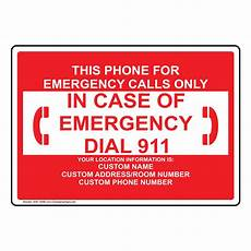 Emergency Contact Sign Phone For Emergency Calls Only Sign Nhe 14088 Emergency