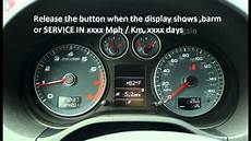 Audi A3 Oil Light Reset How To Reset Service Light Indicator Audi A3 2003 2009