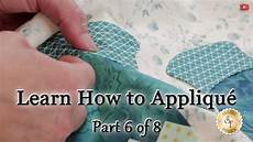 how to applique learn how to appliqu 233 with shabby fabrics part 6