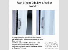 Window Snubber, Concealed Frame & Sash Mount, sash anti bow
