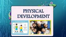 Physical Development In Early Childhood Physical Development In Early Childhood