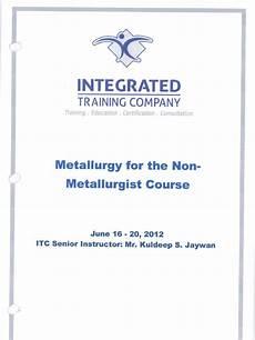 Metallurgist Sample Metallurgy For Non Metallurgist
