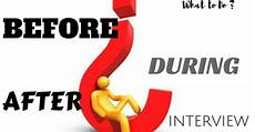 How Long After An Interview What To Do Before During And After An Interview Wisestep