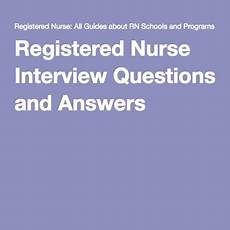 Nursing Behavioral Interview Questions And Answers Registered Nurse Interview Nursing Interview Questions