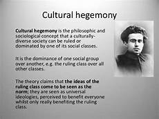 Cultural Hegemony As Lesson 11 Marxism And Hegemony