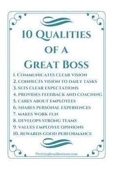What Makes A Great Supervisor How To Be A Good Boss 10 Qualities Of A Good Boss