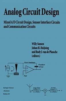 Analog Design Essentials Willy Sansen Pdf Analog Circuit Design Mixed A D Circuit Design Sensor