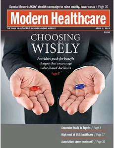 Modern Healthcare Magazine Modern Healthcare Digital Edition All Issues In