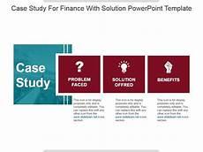 Case Study Powerpoint Template Case Study For Finance With Solution Powerpoint Template