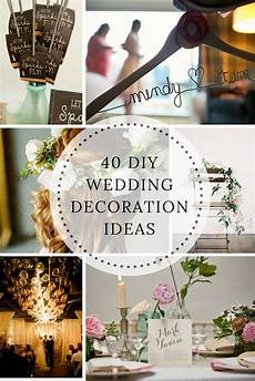 40 diy wedding decoration ideas