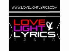 Love Light Lyrics Love Light Amp Lyrics 08 09 By Survival Radio Network