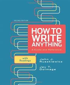 How To Write Copyright Isbn 9780312674892 How To Write Anything A Guide And