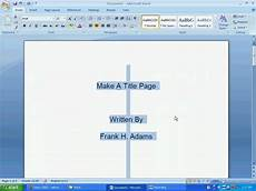 How To Create A Cover Page Word 112 A Make A Title Page Youtube
