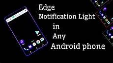 Light Notification For Android New Edge Notification Light In Any Android Smartphone No