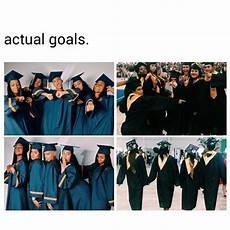 Graduation Goals Graduation Friend Quotes Tumblr