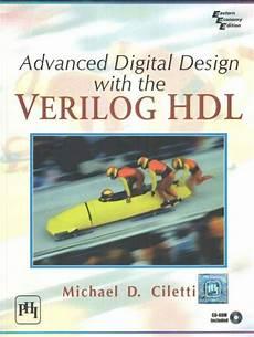 Advanced Digital Logic Design Using Verilog Pdf Advanced Digital Design With The Verilog Hdl M
