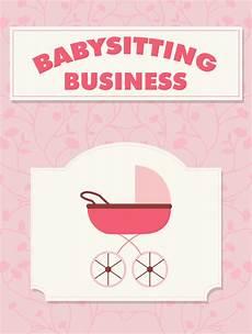 Babysitting Signs Babysitting Business Plrassassin