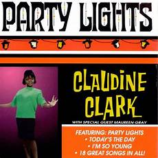 Claudine Clark Claudine Clark Party Lights Party Lights Claudine Clark Songs Reviews Credits