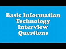 Interview Questions For Information Technology Basic Information Technology Interview Questions Youtube