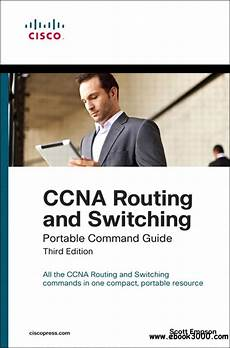 Ccna Routing And Switching Portable Command Guide 3rd
