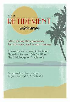 Template For Retirement Party Invitation Its A Retirement Celebration Retirement Amp Farewell Party