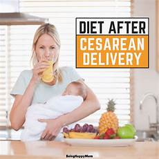 Diet Chart For Mother After Delivery In India Indian Diet Plan After Cesarean Delivery Being Happy