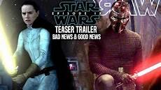 wars episode 9 teaser trailer bad news news