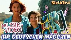 bibi tina ihr deutschen m 228 dchen seid so musikvideo