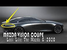 Mazda Vision Coupe 2020 by Luck This Mazda Vision Coupe Concept This Car Will