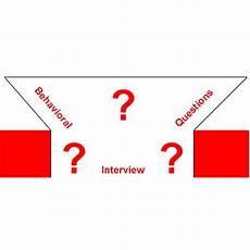 Behavioral Job Interview Standard Behavioral Job Interview Questions