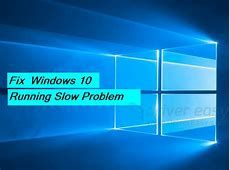 Windows 10 Running Slow [FIX]   Windows10Repair.com