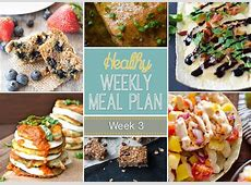 Healthy Weekly Meal Plan #3   Yummy Healthy Easy