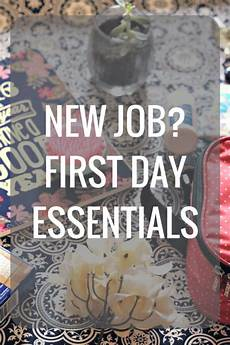 First Day Of Work Advice First Day Of Work Essentials First Day Of Work First