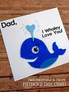 Day Cards Templates I Whaley Love You Father S Day Card Our Kid Things