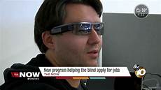 Jobs For Visually Impaired New Program Helping The Blind Visually Impaired Apply For