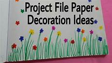 How To Make Chart Paper Decoration Project File Pages Decoration Ideas Attractive Projects