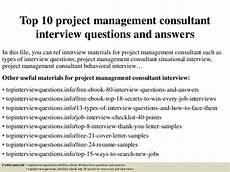 It Project Manager Interview Questions Top 10 Project Management Consultant Interview Questions