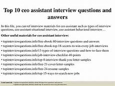 Interview Questions For Ceo Position Top 10 Ceo Assistant Interview Questions And Answers