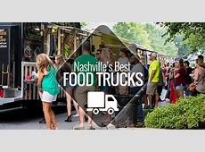 Nashville's Best Food Trucks   Nashville Guru