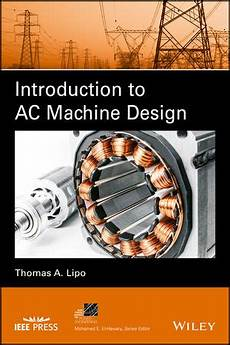 Design Of Ac Machine Introduction To Ac Machine Design Power Electronics