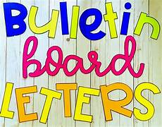 Letters For Bulletin Boards Templates Free Fancying Up Your Bulletin Board Letters