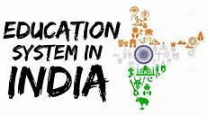 current education system in india present system that