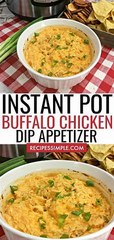 instant pot buffalo chicken dip appetizer recipes simple