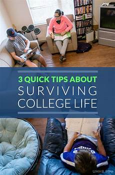 College Life Tips 3 Quick Tips About Surviving College Life Umhb Blog
