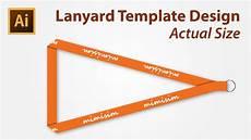 Lanyard Template Lanyard Template Design Using Adobe Illustrator Youtube