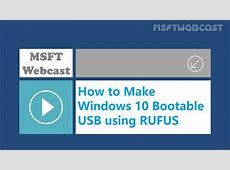 How to Make Windows 10 Bootable USB using RUFUS   YouTube
