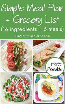 Meal List Super Simple Meal Plan Grocery List 16 Ingredients 6