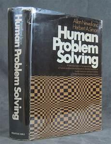 Human Problem Human Problem Solving Allen Newell Herbert A Simon